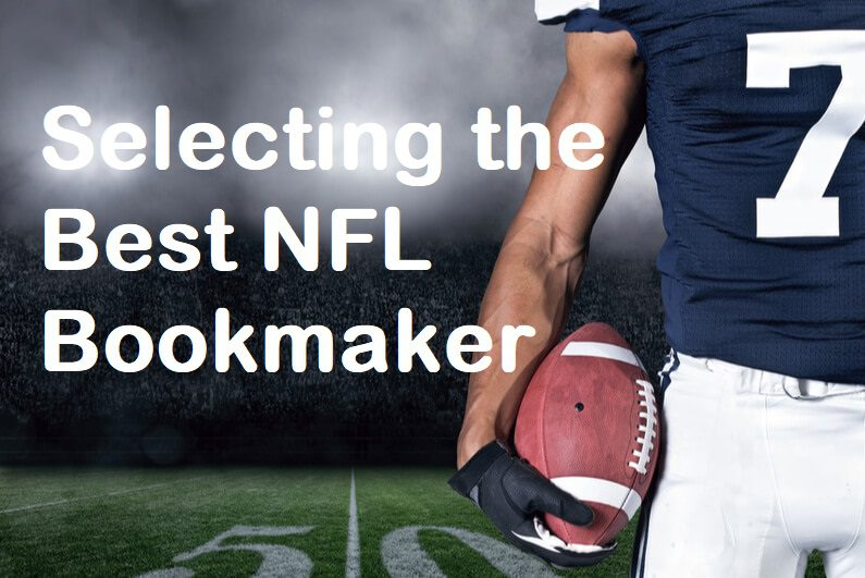 How to choose a nfl bookmaker